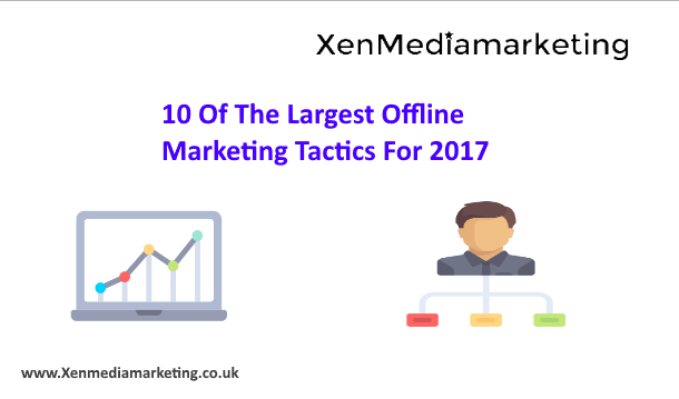 10 Of The Largest Offline Marketing Tactics