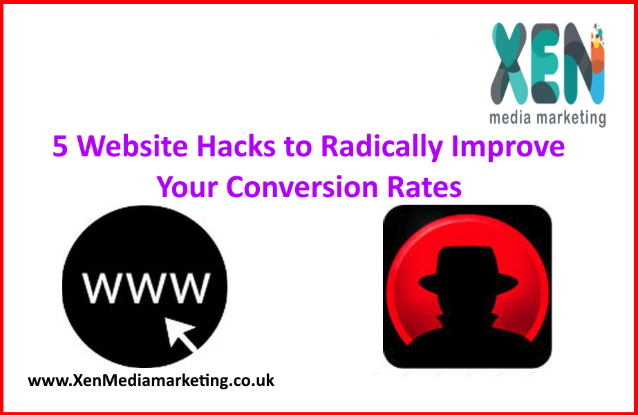 5-Website-Hacks-to-Radically-Improve-Your-Conversion-Rates