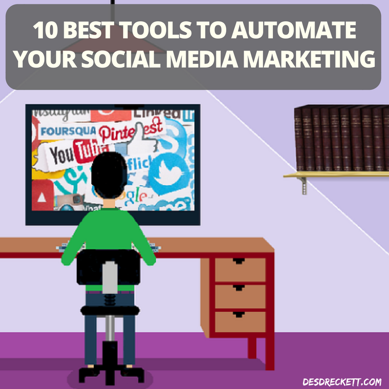 10 Best Tools To Automate Your Social Media Marketing 2