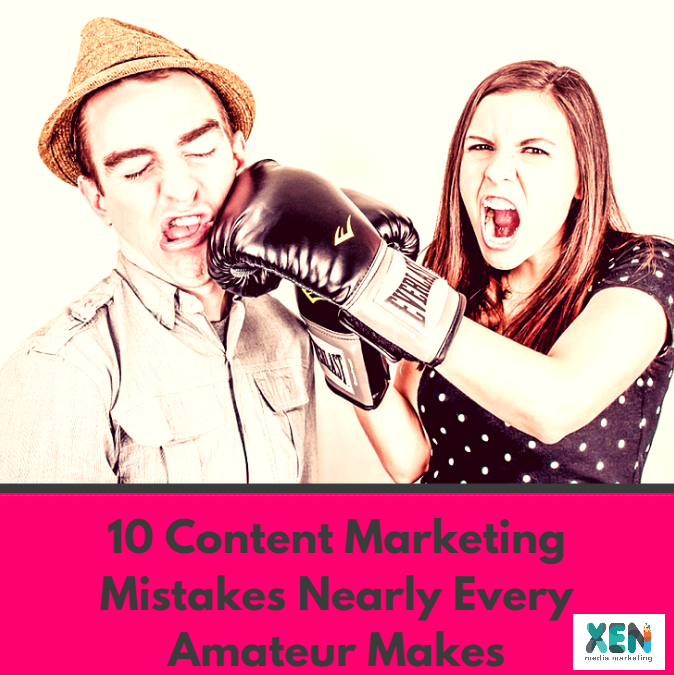 10 Content Marketing Mistakes Nearly Every Amateur Makes - 3