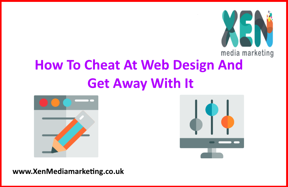 How To Cheat At Web Design And Get Away With It