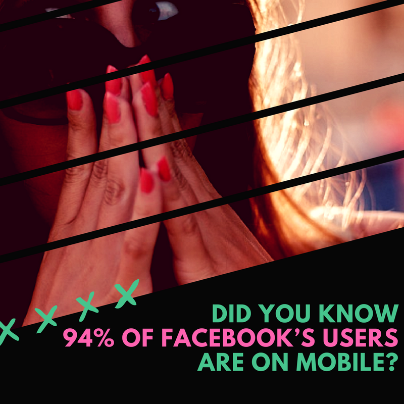 Did You Know 94% of Facebook's Users Are on Mobile-